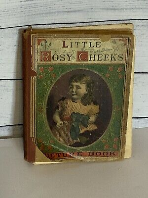 Antique Vintage Little Rosy Cheeks Book 1877 Collectible Children's Story Rare