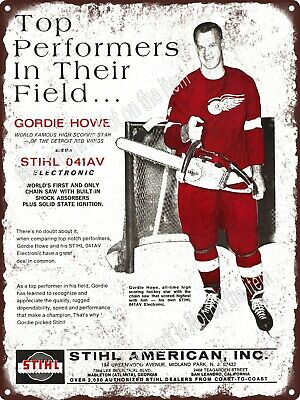 "1969 Stihl Chainsaw Mr. Hockey GORDIE HOWE Red Wings Metal Sign 9x12"" A285"