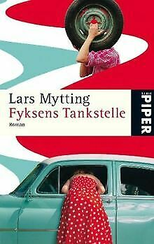 Fyksens Tankstelle: Roman by Mytting, Lars | Book | condition acceptable