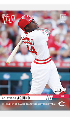 2019 TOPPS NOW ROOKIE CALL-UP CARD REDS ARISTIDES AQUINO #699 11th HR IN 17 GAME