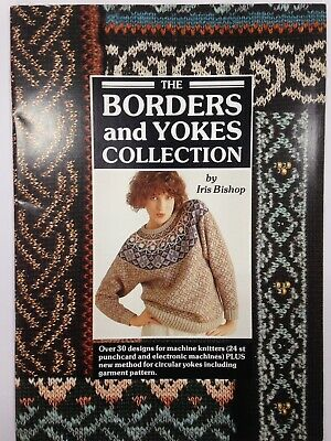The Borders And Yokes Collection For Machine Knitters - Iris Bishop