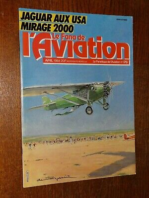 Le Fana De L'aviation N°173 - Avril 1984