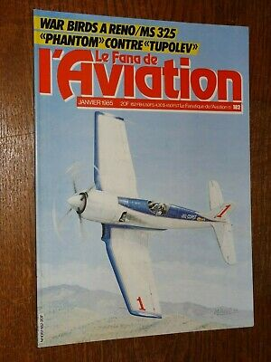 Le Fana De L'aviation N°182 - Janvier 1985