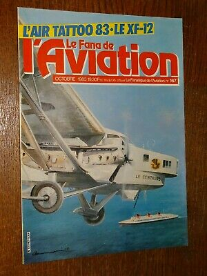 Le Fana De L'aviation N°167 - Octobre 1983