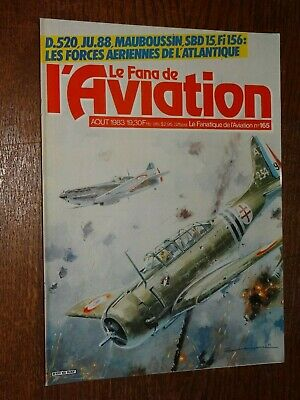 Le Fana De L'aviation N°165 - Août 1983