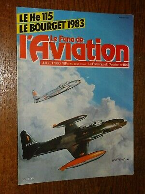 Le Fana De L'aviation N°164 - Juillet 1983