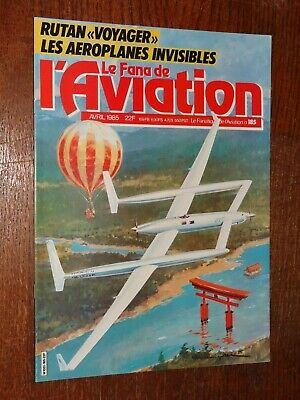 Le Fana De L'aviation N°185 - Avril 1985