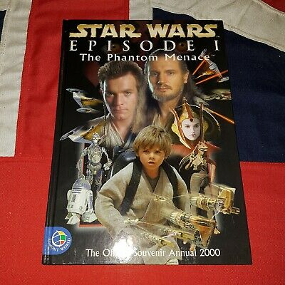 Star Wars Episode I The Phantom Menace - The Official Souvenir Annual 2000 Book