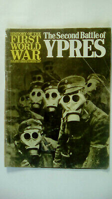 History of The First World War Magazine Number 30 The Second Battle of Ypres