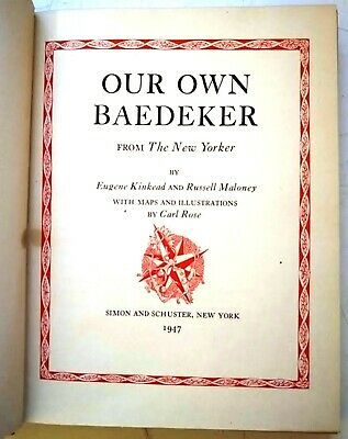 Our Own Baedeker - The New Yorker Magazine, Kinkead & Maloney 1947 Review Copyp