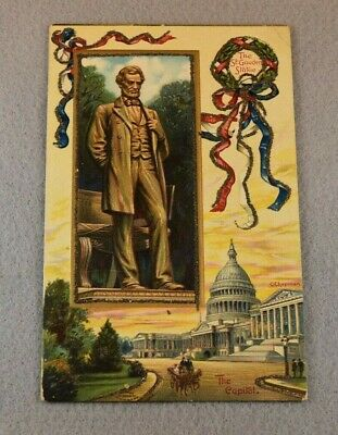 Early 1900's Patriotic Postcard ABRAHAM LINCOLN Statue Capitol Embossed Chapman