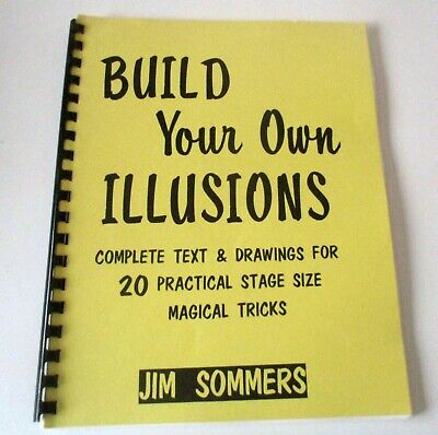 Build Your Own Illusions Jim Sommers RARE 20 Practical Stage Size Magic Tricks