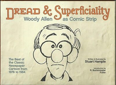 Dread & Superficiality: Woody Allen as Comic Strip HC by Stuart Hample