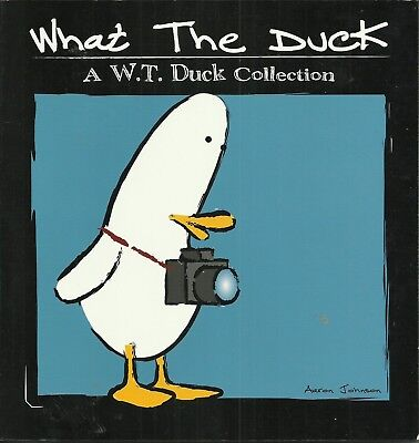 What the Duck by Aaron Johnson