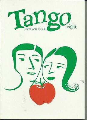 Tango Eight: Love and Food