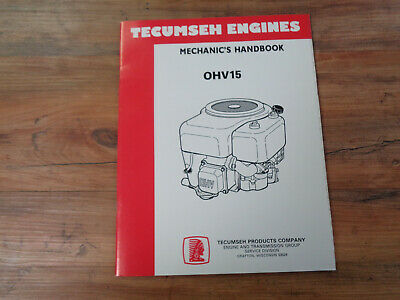 Tecumseh Engines Mechanic's Handbook OHV15 (saK)