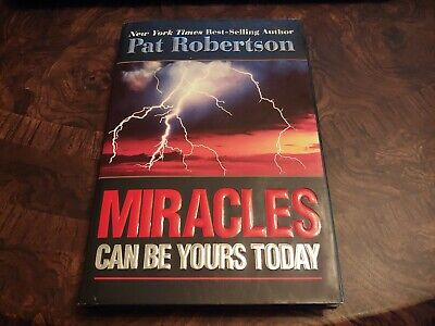 Miracles Can Be Yours Today By Pat Robertson Hc/Dj 2006 Signed By Author