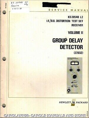 HP Manual KS 204548 L2 GROUP DELAY DETECTOR 3703Z Distortion Test Set