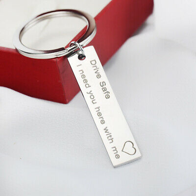 Letter Print Stainless Steel Keychain Drive Safe I Need You Here with Me Keyring