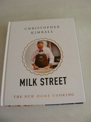 Christopher Kimball Milk Street The New Home Cooking Cookbook 1St.edition Signed