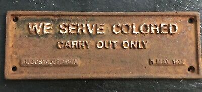 Cast Iron Segregation Sign Serve Colored Carry Out Only General Store Bar Tavern