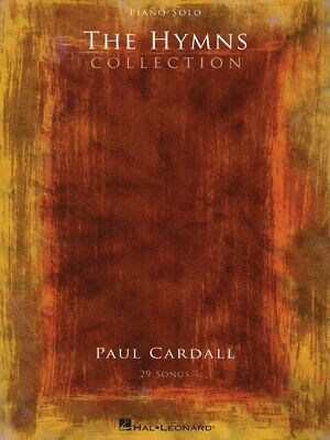 Paul Cardall The Hymns Collection Sheet Music Piano Solo Book NEW 000295925