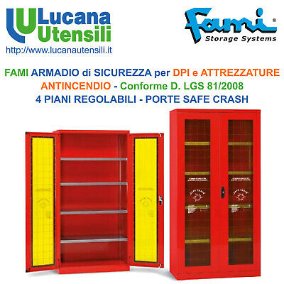 FAMI ARMADIO di SICUREZZA DPI  e ANTINCENDIO CONFORME D. LSG 81/2008 SAFE CRASH