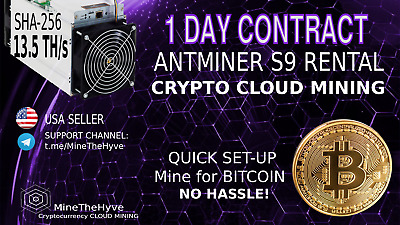 AntMiner S9 13.5TH/s ASIC SHA256 Bitcoin 24 Hour Cloud Mining Rental Lease 1 DAY