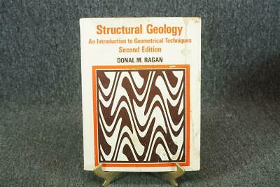 Structural Geology An Introduction To Geometrical Techniques C. 1973