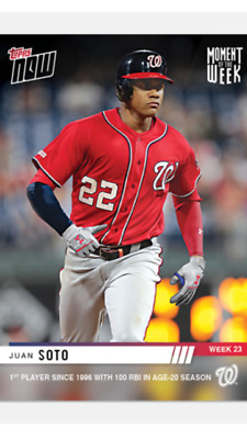 2019 Topps Now Card Washington Nationals Juan Soto Moment Of The Week #23 #Mow23