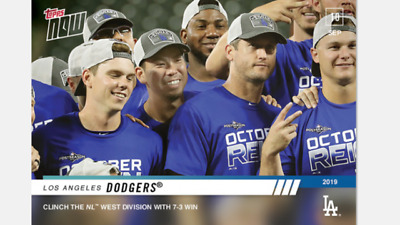 2019 Topps Now Card Los Angeles Dodgers #827 Clinch Nl West Division In 7-3 Win