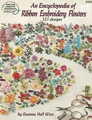 Ribbon Embroidery Encyclopedia Flowers 121 Designs Patterns Instructions C74