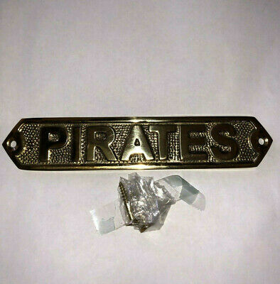 Solid Brass Pirates Door Sign Or Wall Plaque Nautical Beach Home Boat Decor