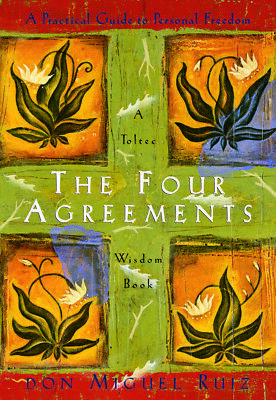 Don Miguel Ruiz - The Four Agreements: A Practical Guide to Personal Freedo, MP3