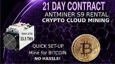 3 Week Mining Contract Bitmain Antminer S9 Rental 13.5TH SHA256 Crypto Bit Coin