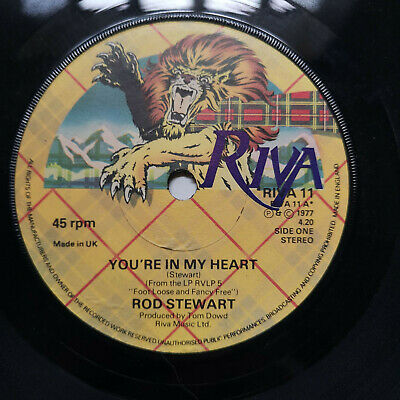 "Rod Stewart ‎– You're In My Heart (RIVA 11) – 7"" Single Vinyl Record"