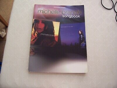 The Michelle Branch Songbook Piano Vocal & Guitar Chords SHEET MUSIC BOOK