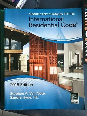 2015 ICC Significant Changes to the International Residential Code Book