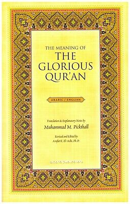 The Meaning of the Glorious Quran by Pickthall Explanatory Translation Arabic