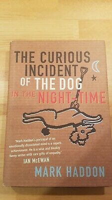 The curious incident of the dog in the night-time First Edition Mark Haddon