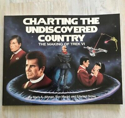 Star Trek VI Charting The Undiscovered Country Making Of Trek VI Softcover Book