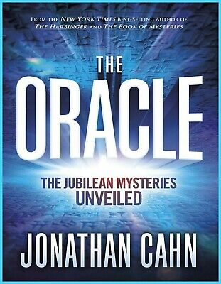 The Oracle: The Jubilean Mysteries Unveiled by Jonathan Cahn E bⲟⲟk ⲣdf