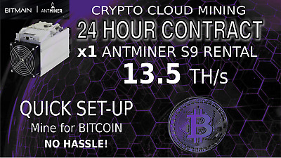 AntMiner Rental S9 13.5TH/s ASIC SHA256 Bitcoin 24 Hour Cloud Mining Lease 1 DAY