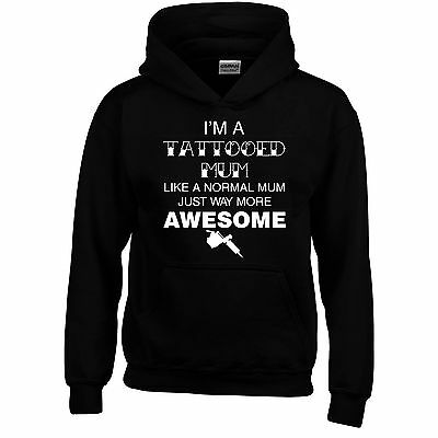 Tattooed Mum Mothers Day Funny Hoodie