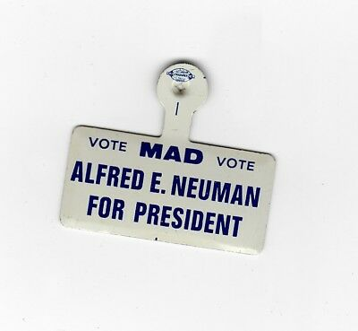 MAD Magazine Rare 1960s ALFRED E. NEUMAN FOR PRESIDENT Lapel Tab New Old Stock!