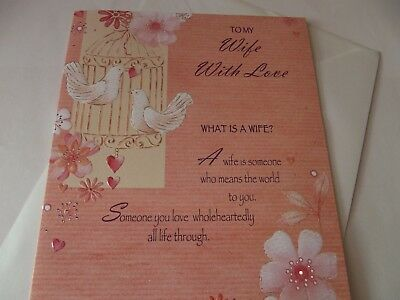 To My Wife With Love...............Larger Birthday Greetings Card