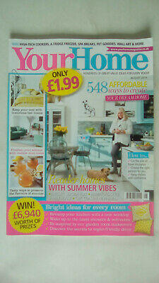Your Home Magazine August 2019