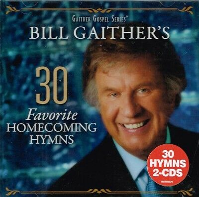 """BILL GAITHER """"30 FAVORITE HOMECOMING HYMNS"""" VARIOUS ARTIST New CD Country Gospel"""