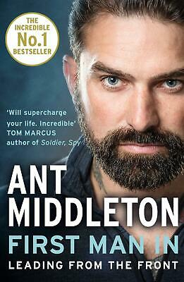 First Man In By Ant Middleton New Paperback Book Biography Historical Britain UK