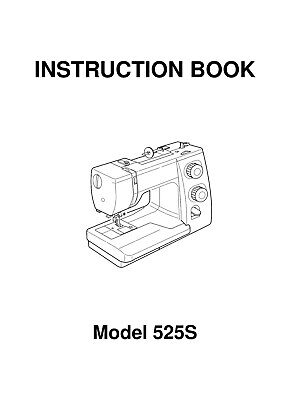 Janome 525S Sewing Machine Instruction User Guide Manual Reprinted Comb Bound